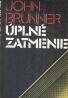John Brunner: Úplné zatmenie