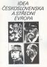 Kolektív: Idea Československa a střední Evropa