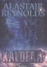 Alastar Reynolds: Kaldera- Kniha první