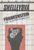 Mary W. Shelleyová: Frankenstein- čiže moderný Prometeus