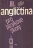 J.Peprník, S.Nangonová, D.Sparling: Angličtina III- pro jazykové školy