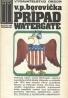 V.P. Borovička: Prípad Watergate