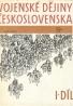 Kolektív autorov: Vojenské dějiny Československa I-díl