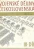 Kolektív autorov: Vojenské dějiny Československa III-díl