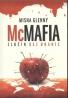 Misha Glenny: McMafia- Zločin bez hraníc