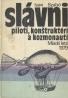 Ivan Szabó: Slávni piloti,konštruktéri a kozmonauti