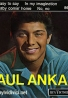 Paul Anka: It's so easy to say/ In my imagination
