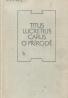Titus Lucretius: Carus o přírodě