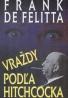 Frank De Felitta: Vraždy podľa Hitchocka