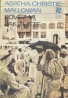 Agatha Christie: Pověz mi, jak žijete