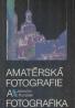 Jaroslav Polášek: Amatérská fotografie a fotografika