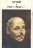 Rajmund Ondruš S.J.: Rytier a reformátor