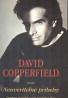 David Copperfield: David Copperfield uvádza neuveriteĺné príbehy
