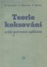 B.Tejnický, V.Charvát, V.Muller: Teorie koksování