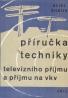 Heinz Richter: Příručka techniky, televizního příjmu a příjmu na vkv