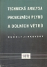 Rudolf Jirkovský: Technická analysa provozných plynu a dulnych větru