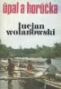 Lucjan Wolanowski: Úpal a horúčka