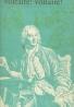 Guy Endore: Voltaire!Voltaire!