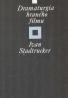 Ivan Stadtrucker: Dramaturgia hraného filmu