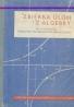 Kolektív autorov: zbierka úloh z algebry