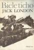 Jack London: Biele ticho