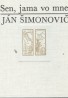 Ján Šimonovič: Sen, jama vo mne