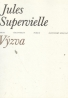 Jules Supervielle: Výzva