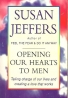 Susan Jeffers: Opening Our Hearts to Men