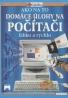 Kolektív autorov: Domáce úlohy na počítaći- Ľahko a rýchlo