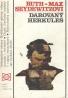 Ruth Seydewitz, Max Seydewitz: Darovaný Hercules