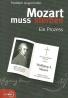 Rudolph Angermüller: Mozart muss sterben