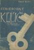 Kamen Kalčev: Strieborný kľúč