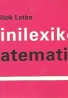 František Latka: Minilexikón matematiky