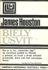 James Houston: Biely úsvit