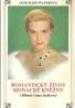 Jane Ellen Wayneová: Romantický život Monacké kněžny