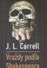 J.L. Carrell: Vraždy podľa Shakespeara