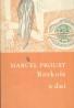 Marcel Proust: Rozkoše a dni