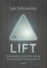 Igor Kalinauskas: Lift
