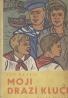 Lev Kassiľ-Moji drahí chlapci