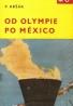 Pavol Kršák: Od Olympie po México