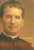 Teresio Bosco: Don Bosco