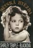 Shirley Temple Blacková: Dětská hvězda