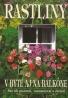 Kolektív autorov:Rastliny- V byte aj na balkóne