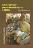 Peter Gavora: Ako rozvíjať porozumenie textu u žiaka