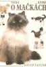 David Taylor: Velká kniha o mačkách