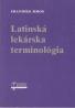 František Šimon: Latinská lekárska terminológia