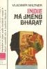 Vladimír Miltner: Indie má jméno Bhárat