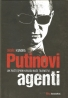Ondřej Kundra: Putinovi agenti