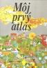 Kolektív autorov: Môj prvý atlas