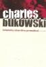 Charles Bukowski: Zápisky starého prasáka
